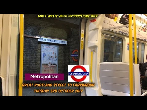 LONDON UNDERGROUND METROPOLITAN LINE GREAT PORTLAND ST TO FARRINGDON, TUESDAY 3RD OCTOBER 2017