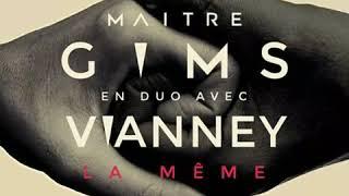 Maître Gims - La Même (Feat. Vianney) thumbnail