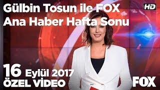 TEOG kalkıyor mu? 16 Eylül 2017 Gülbin Tosun ile FOX Ana Haber Hafta Sonu
