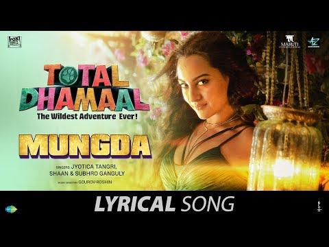 Mungda | मुंगडा| Lyrical | Total Dhamaal | Sonakshi Sinha | Jyotica |Shaan|Subhro|Gourov-Roshin