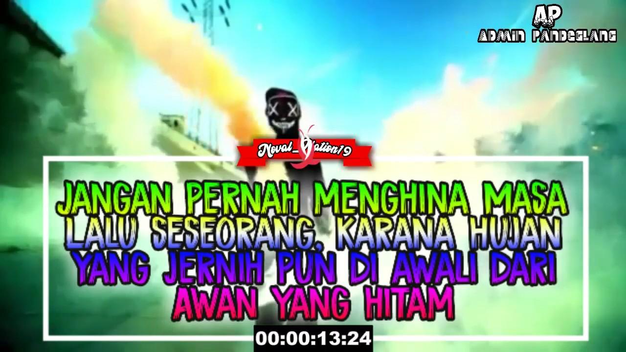 Story Status Wa Quotes Dj Keren Kekinian Dear Teman Youtube