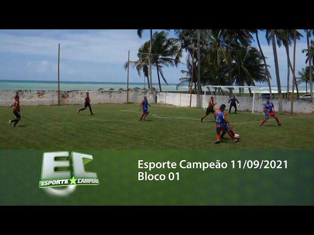 Esporte Campeão 11/09/2021 - Bloco 01