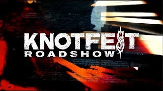 KNOTFEST Roadshow - North America 2019