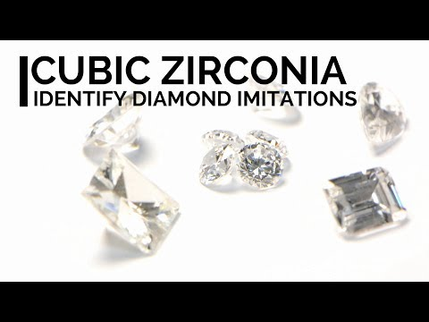 How to identify cubic zirconia? (diamond real or fake?)