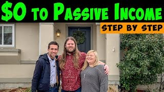 12 EXACT Steps to Build Passive Income Buying Real Estate with No Money.