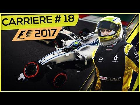 F1 2017 (FR) - Mode Carrière #18 - Le tournant du championnat