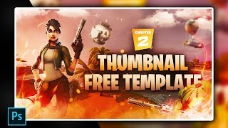 Fortnite Chapter 2 Thumbnail Template 🎨💎 [ + PHOTOSHOP FREE DOWNLOAD ]