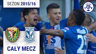 Śląsk Wrocław - Lech Poznań [2. połowa] sezon 2015/16 kolejka 14