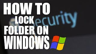 How to Lock Folder in Windows 10? by computer and mobile tips