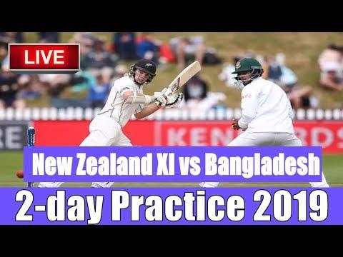 Live Score: New Zealand XI Vs Bangladesh, 2-day Practice 2019 I Streaming  I  BAN Vs NZ Live Match