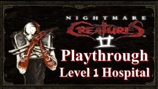 Nightmare Creatures 2 Playthrough - Level 1: Hospital