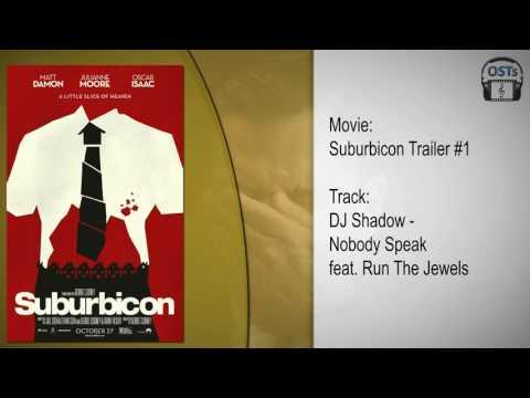 Suburbicon | Soundtrack | DJ Shadow - Nobody Speak (feat. Run The Jewels)