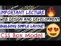 Important Lecture - Building Simple Layout + CSS Box Model | Web Design and Development