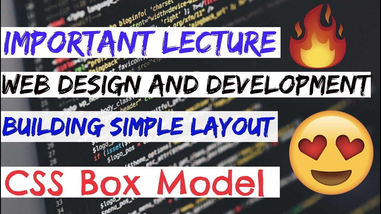 Important Lecture Building Simple Layout Css Box Model Web Design And Development Youtube