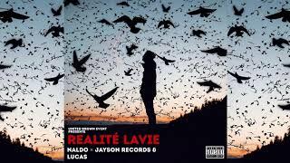 Naldo - Realité Lavie (Lucas & Jayson Records)