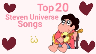 Top 20 Steven Universe Songs
