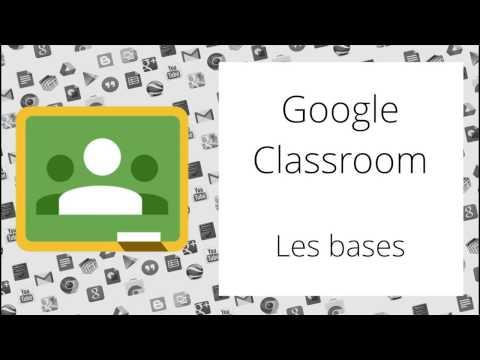 Les bases de Google Classroom