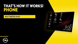 Multimedia Navi - Insignia  | Phone | That's  How It Works! | Opel Infotainment