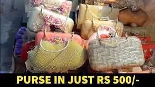 Cheapest Wholesale Ladies Purse, Bags Market-Sadar Bazar