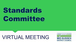 This is a meeting of Mid Sussex District Council's Standards Committee.   The agenda can be found...