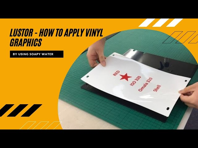 How to apply vinyl graphics to the Lustor System