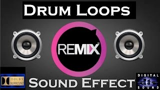 Sound Effects for Remix  | Drum Loops  | High Quality Audio