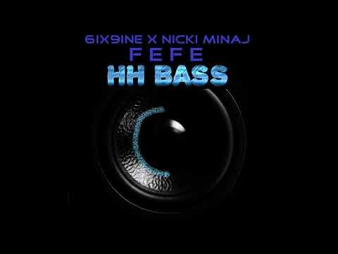 6IX9INE X NICKI MINAJ - FEFE EXTREME BASS BOOST