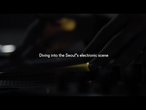 Diving into the Seoul's electronic scene: Les Siestes in Seoul (edited version)