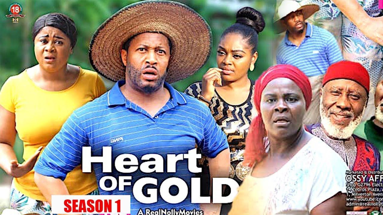 Download HEART OF GOLD (SEASON 1) - 2020 LATEST NIGERIAN NOLLYWOOD MOVIES