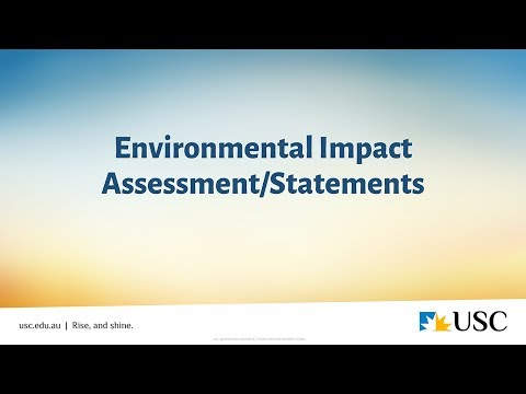 Environmental Impact Assessment and Environmental Impact Statements