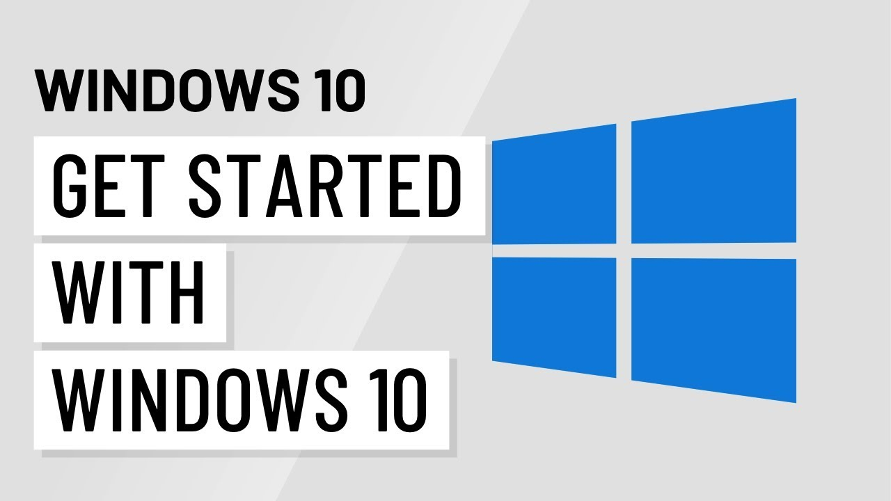 Windows 10: Getting Started with Windows 10