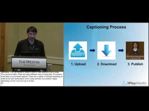 Online Video Publishing & Captioning Technology, Accessing Higher Ground (AHEAD Conference 2012)