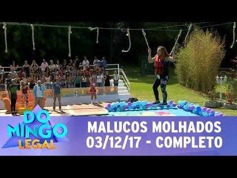 Malucos Molhados - Completo | Domingo Legal (03/12/17)