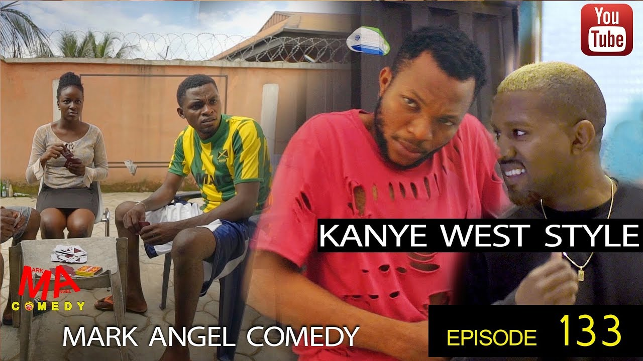 Download KANYE WEST STYLE (Mark Angel Comedy) (Episode 133)