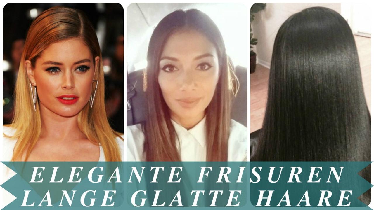 Elegante Frisuren Lange Glatte Haare Youtube