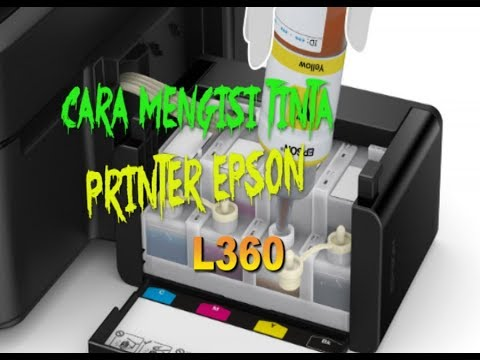 Tips Cara Isi Tinta Epson L360 Terbaru