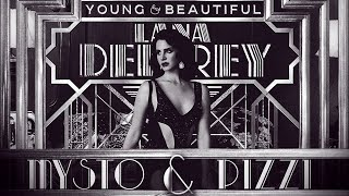 Lana Del Rey - Young and Beautiful (Mysto & Pizzi Remix) (FREE DOWNLOAD)