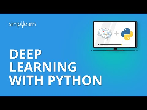 Deep Learning With Python | Deep Learning And Neural Networks | Deep Learning Tutorial | Simplilearn