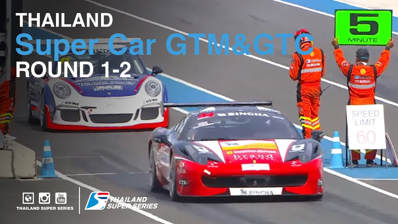 Super Car GTM & Super Car GTC : TSS 2016- Round 1-2 | (SUN-22-May) | Chang International Circuit
