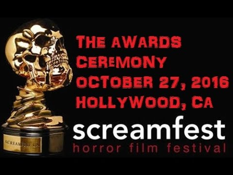 Download SCREAMFEST 2016 - The Awards Ceremony 10/27/16 - Hollywood, CA