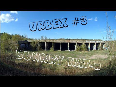 URBEX #3 Bunkry WAT-u