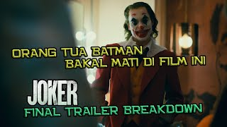 Orang Tua Batman Bakal Mati Di Film Ini | Joker Final Trailer Breakdown