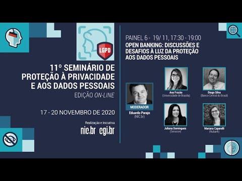 [11° Seminário de Privacidade ] Open Banking: discussões e desafios à luz da proteção aos dados