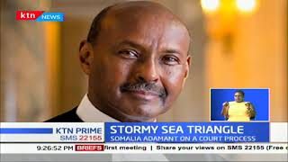 Behind The Headline: Stormy sea triangle, Kenya-Somalia tussle over maritime space