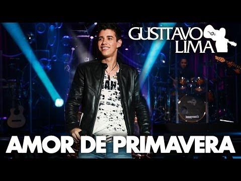 Gusttavo Lima - Amor de Primavera - [DVD Inventor dos Amores] (Clipe Oficial)