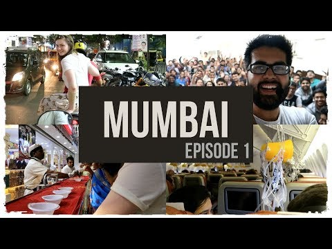 Mumbai and the Malfunctioned Aircraft: Episode 1| India Diaries 2018