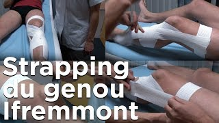 Strapping du genou  Ifremmont Chamonix Mont-Blanc Emmanuel Cauchy médecine montagne ski alpinisme