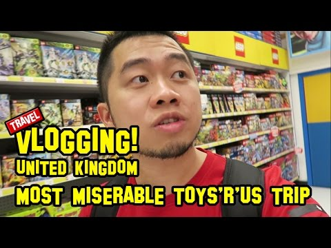 UNITED KINGDOM ep2 | Most Miserable Toys 'R' Us Trip