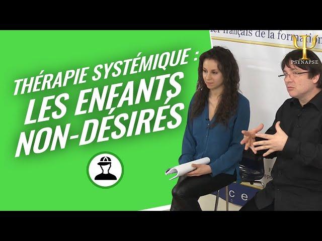 Formations Therapie Systémique Psynapse : L'importance des enfants non-désirés sur le Génogramme.