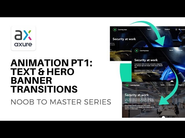 Animation pt1: Text and Hero Banner Transitions | Axure RP: Noob to Master Ep17